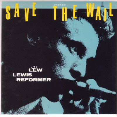 LEW LEWISsavethewail-front
